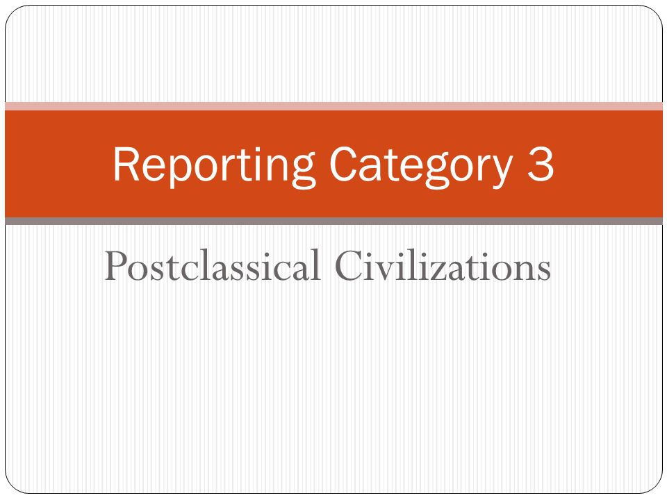 Postclassical Civilizations