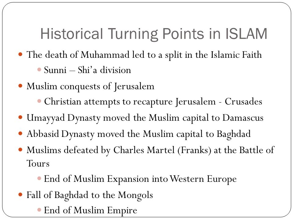 Historical Turning Points in ISLAM
