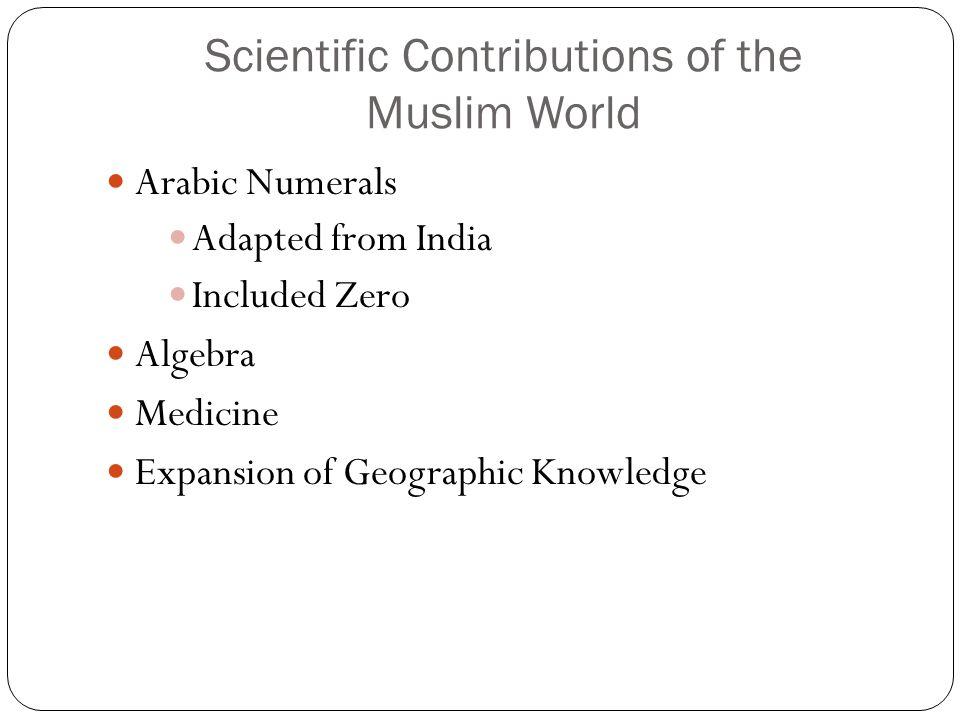 Scientific Contributions of the Muslim World