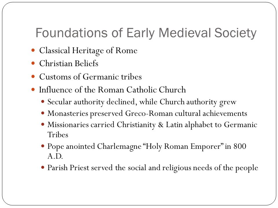 Foundations of Early Medieval Society