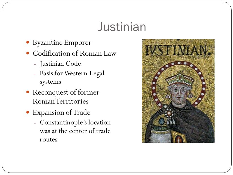 Justinian Byzantine Emporer Codification of Roman Law