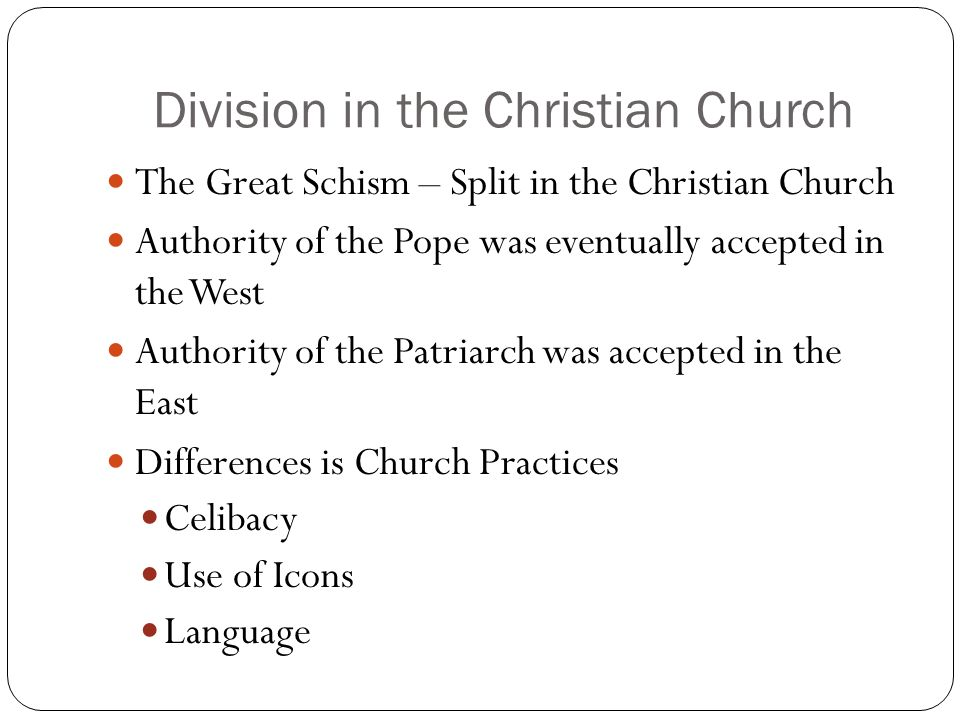 Division in the Christian Church