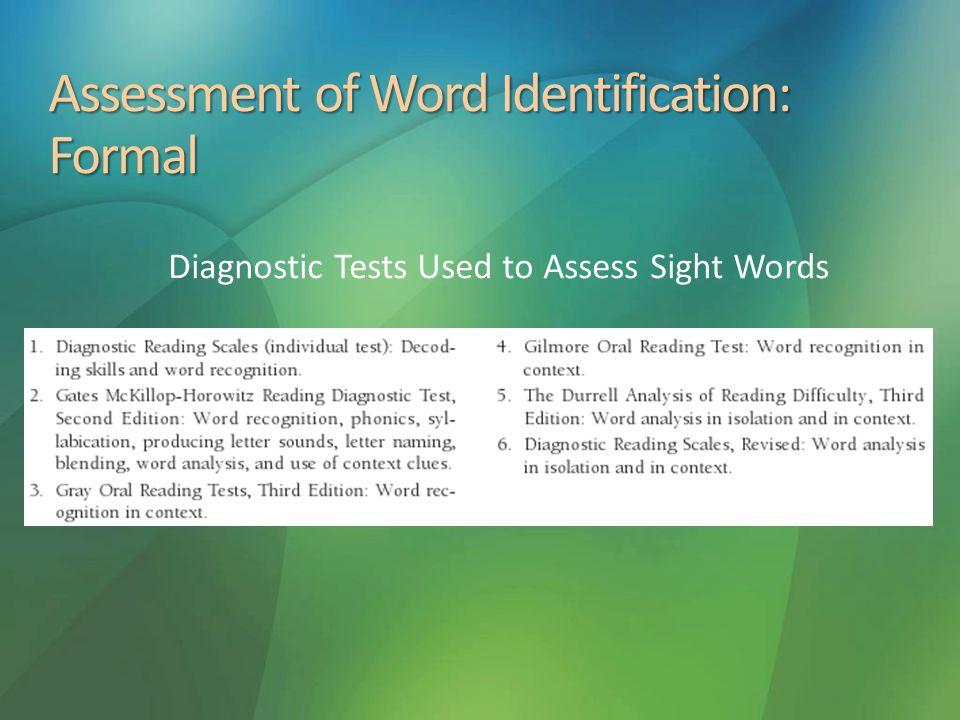 Assessment of Word Identification: Formal
