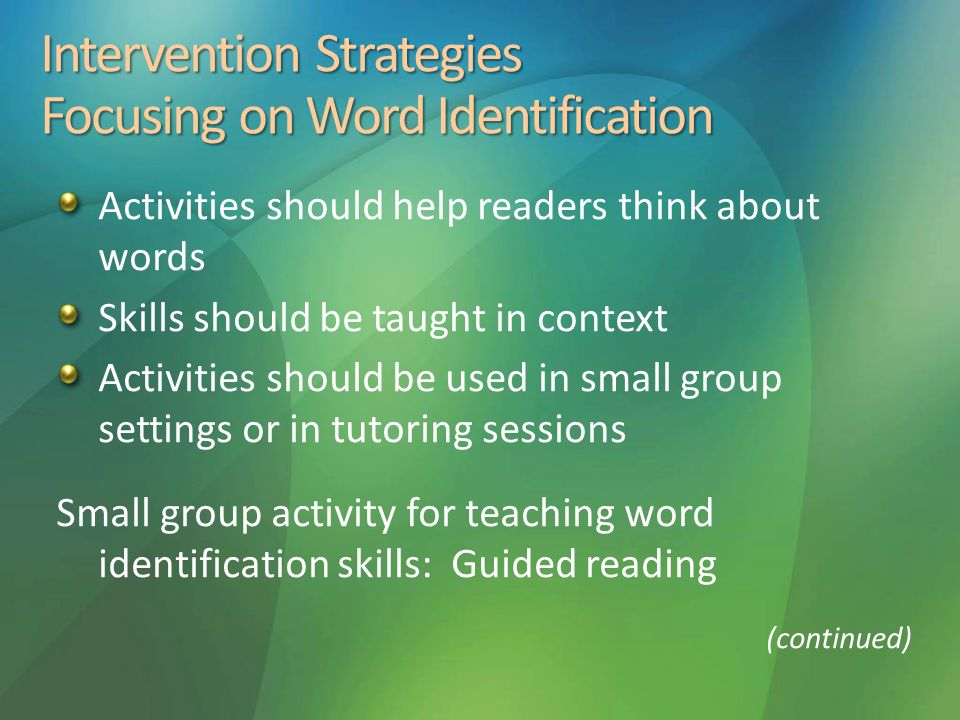Intervention Strategies Focusing on Word Identification