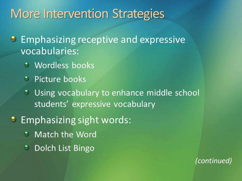 More Intervention Strategies