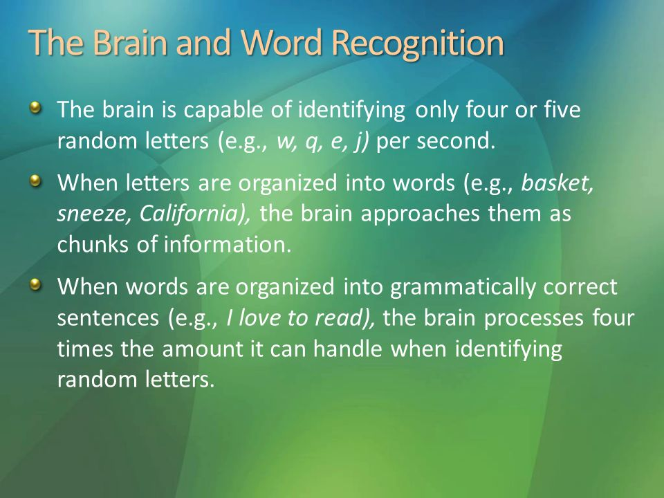 The Brain and Word Recognition