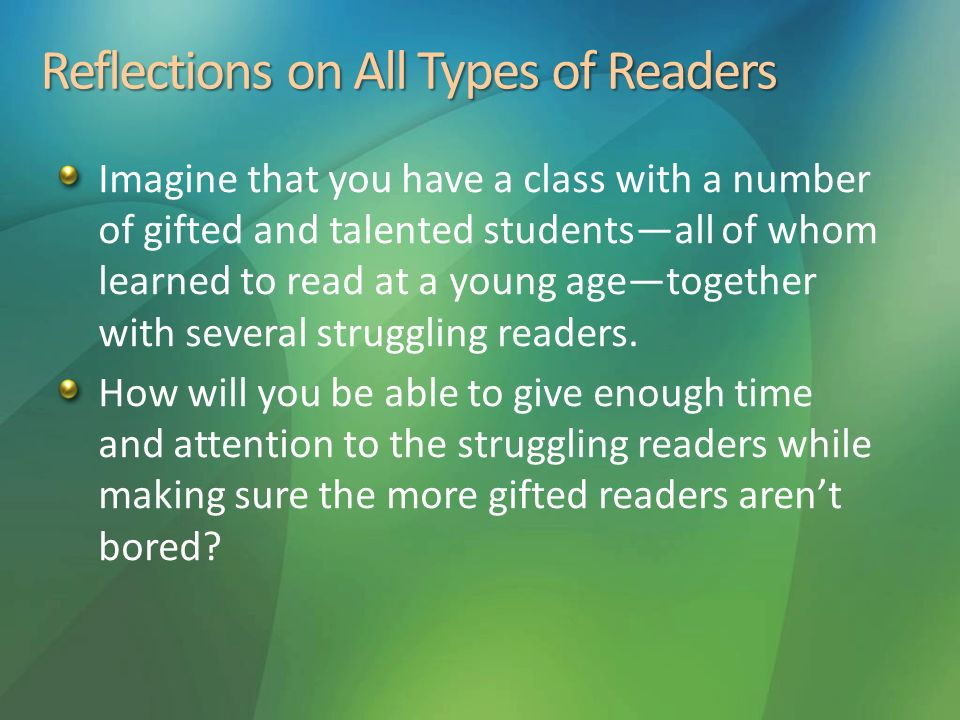 Reflections on All Types of Readers