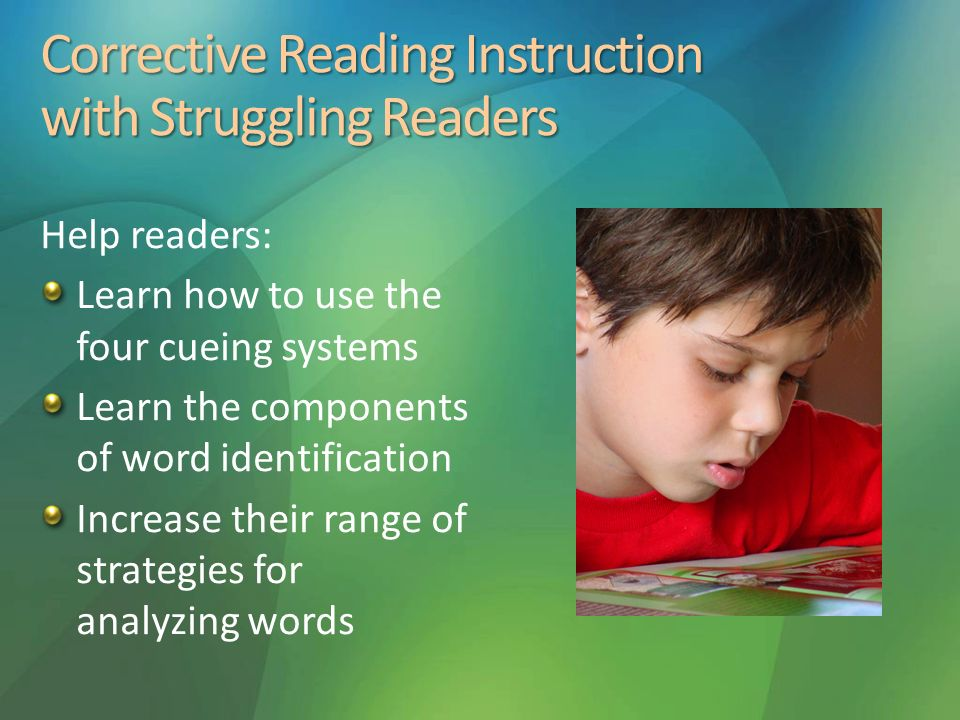 Corrective Reading Instruction with Struggling Readers