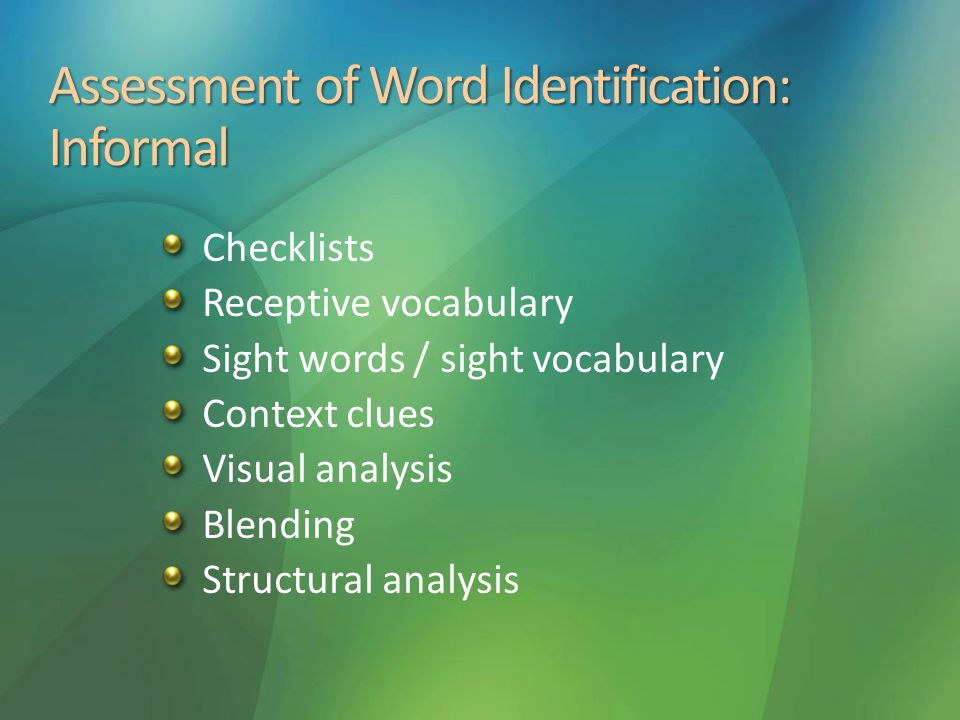 Assessment of Word Identification: Informal
