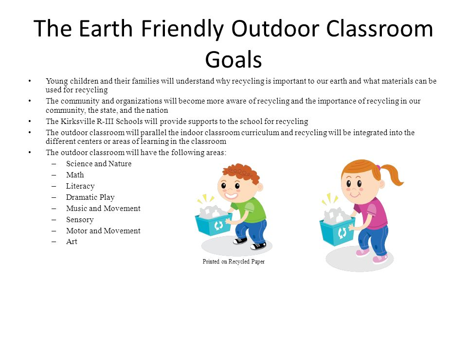 The Earth Friendly Outdoor Classroom Goals
