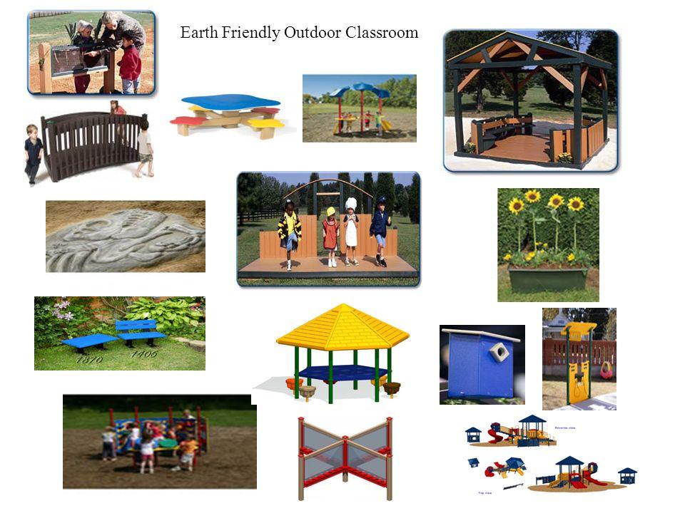 Earth Friendly Outdoor Classroom