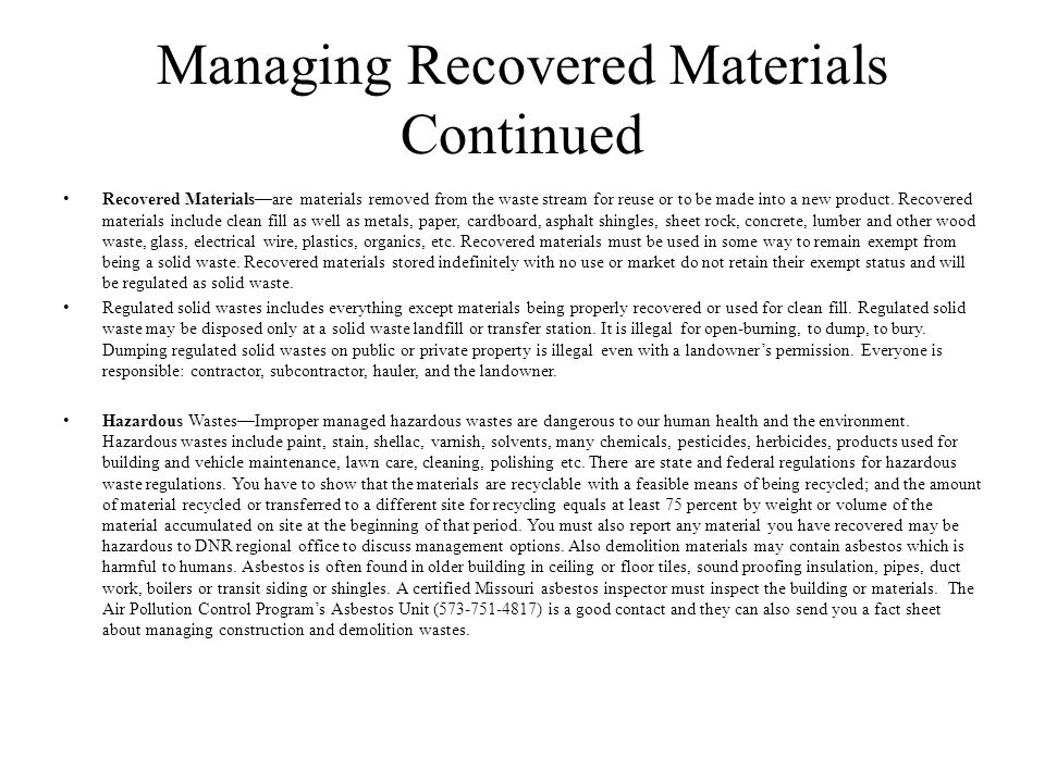 Managing Recovered Materials Continued