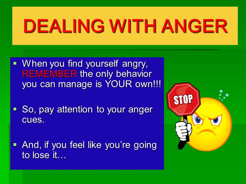 Dealing with Anger and Contention