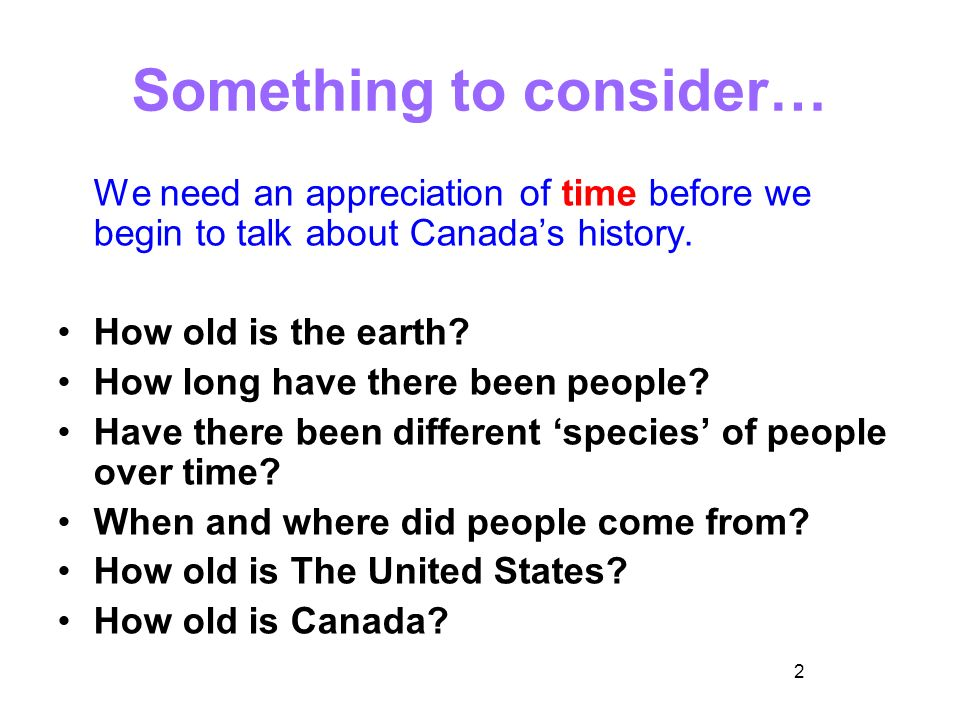 Economies In Canadas History Ppt Download - How old is united states