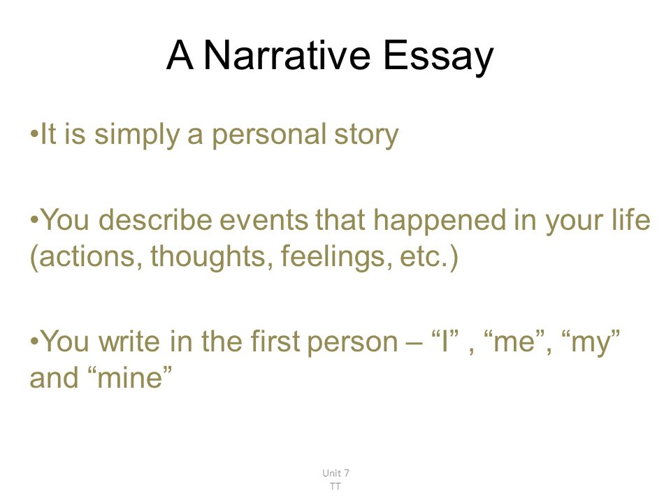 first person in narrative essay The following narrative essay examples can help you get started writing your own   it is usually written in the first person, but third person may also be used.