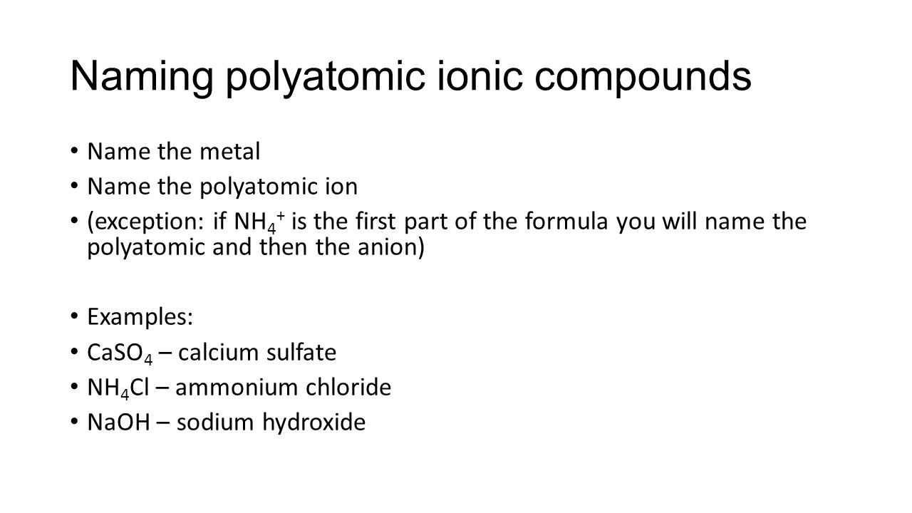Ionic compound names and formulas ppt video online download naming polyatomic ionic compounds gamestrikefo Images