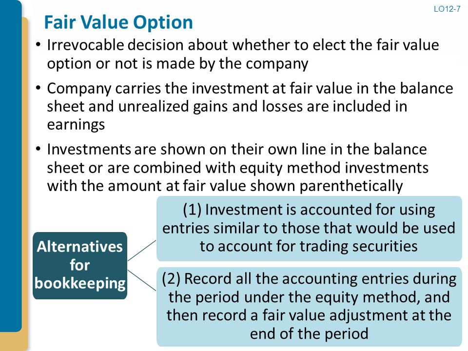 fair value or false accounting Fair value method generally accepted accounting principles assume that you don't have significant influence over an investee if you own less than 20.