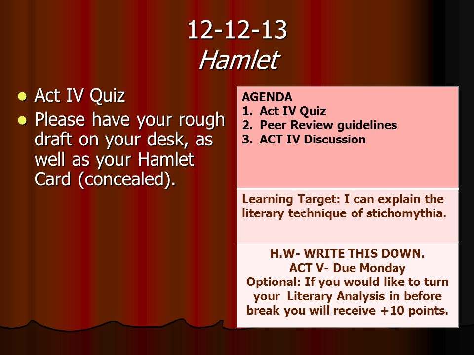 hamlet act 4 literary devices essay In act iv, hamlet encounters alienation and nothingness when he you just finished sample character analysis essay - hamlet sample literary devices essay.