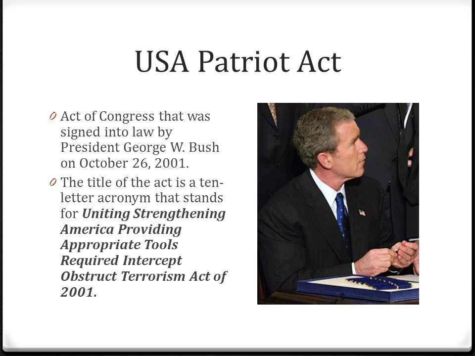 a commentary on the usa patriot act of 2001 The usa patriot act of 2001 was passed just forty-five days after the terrorist attacks in new york and washington, dc on september 11, 2001.