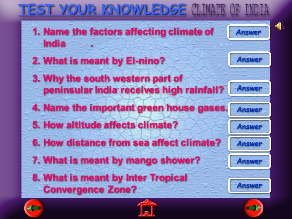 TEST YOUR KNOWLEDGE Name the factors affecting climate of India .