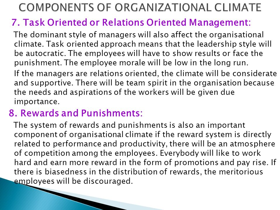 COMPONENTS OF ORGANIZATIONAL CLIMATE