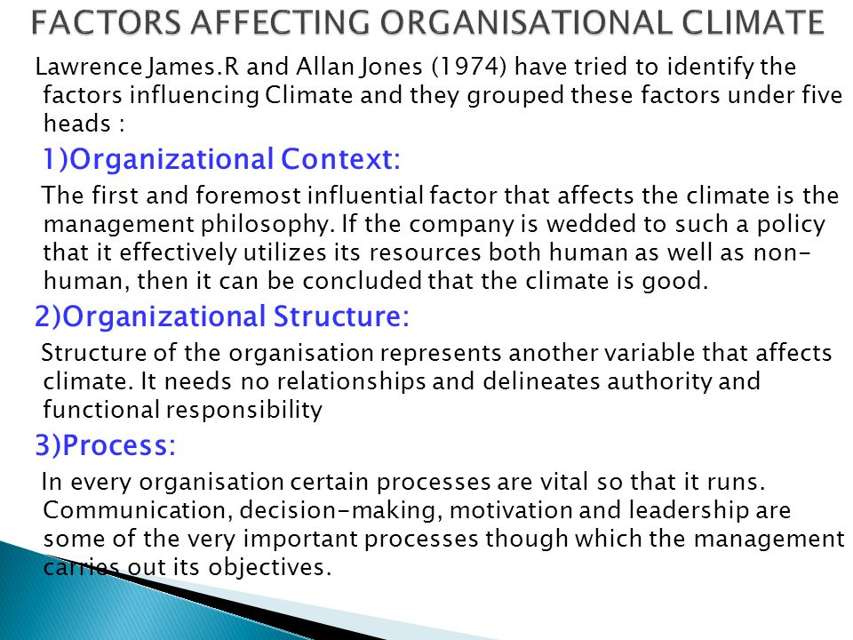 FACTORS AFFECTING ORGANISATIONAL CLIMATE