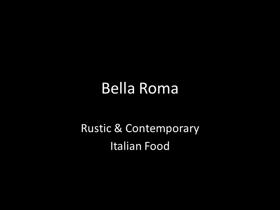 Rustic & Contemporary Italian Food