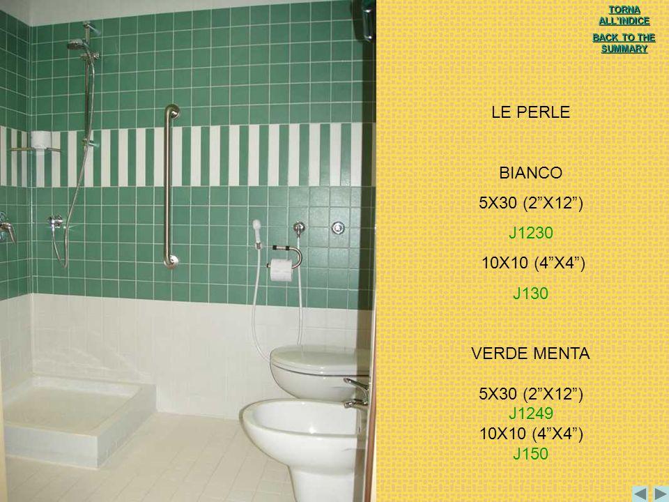 LE PERLE BIANCO 5X30 (2 X12 ) J1230 10X10 (4 X4 ) J130 VERDE MENTA