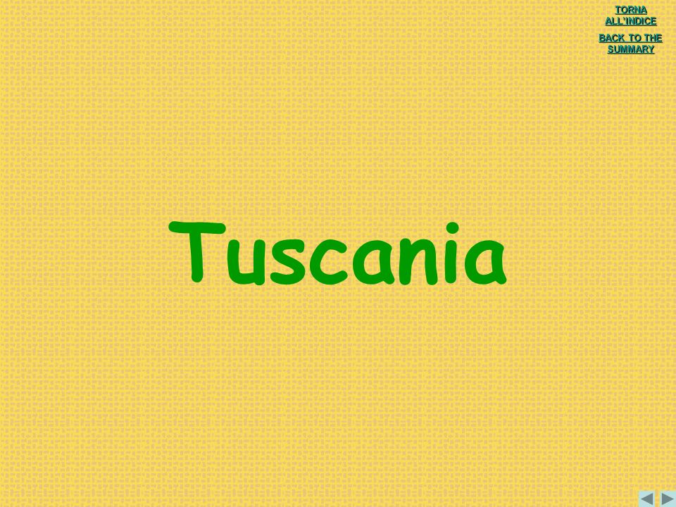 Tuscania TORNA ALL'INDICE BACK TO THE SUMMARY