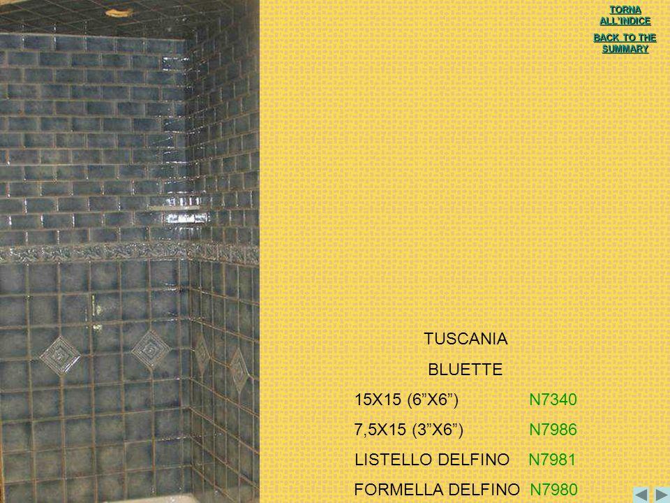 TUSCANIA BLUETTE 15X15 (6 X6 ) N7340 7,5X15 (3 X6 ) N7986
