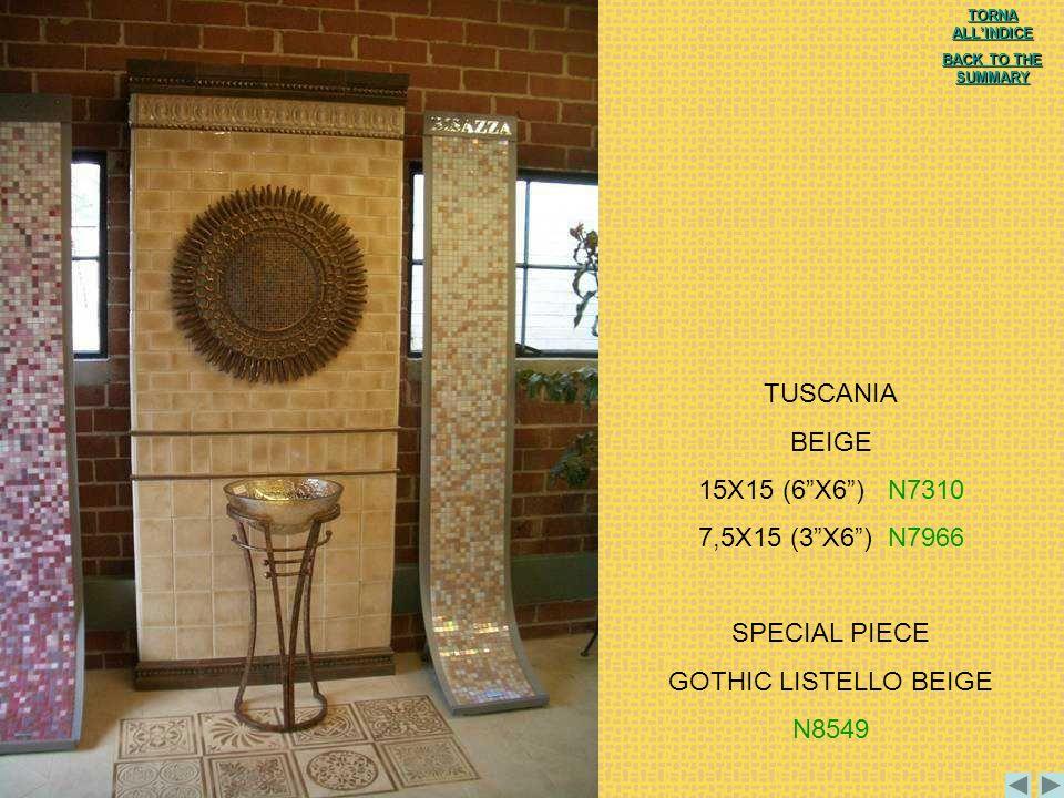 TUSCANIA BEIGE 15X15 (6 X6 ) N7310 7,5X15 (3 X6 ) N7966 SPECIAL PIECE