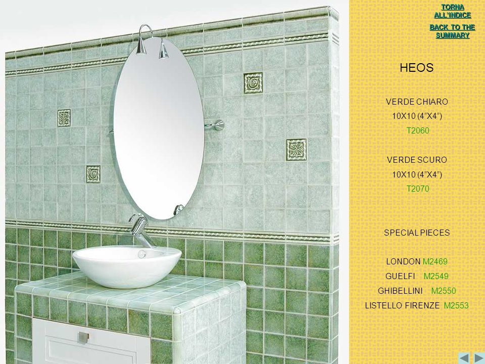 HEOS VERDE CHIARO 10X10 (4 X4 ) T2060 VERDE SCURO T2070 SPECIAL PIECES