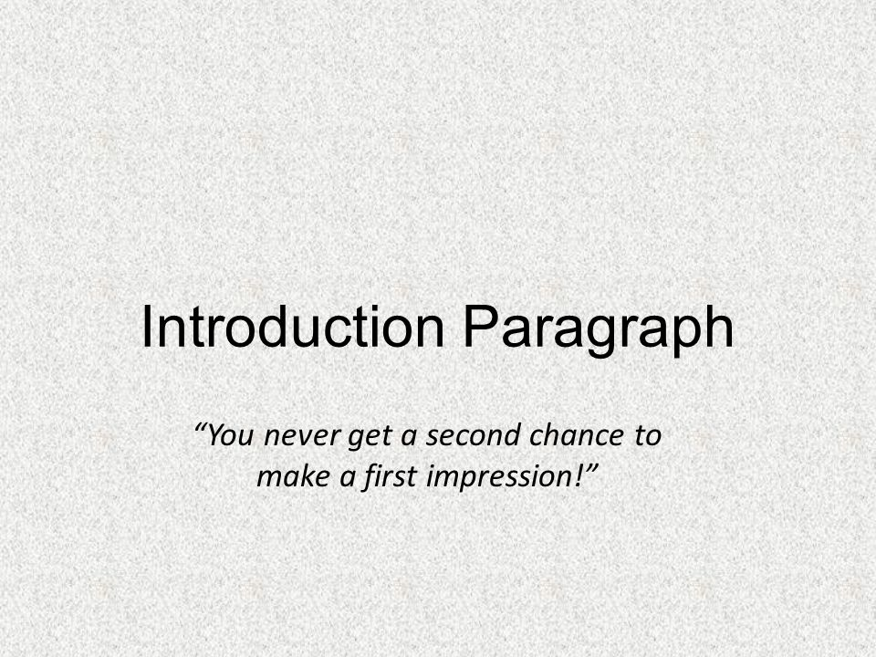 english how to write a good essay ppt  3 introduction paragraph ""