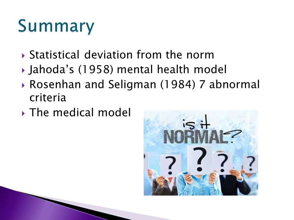 the concepts of abnormality and mental health The concept of mental disorder and the dsm-v of mental disorders ideal of health 3) statistical:.