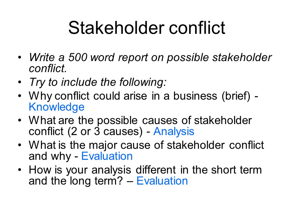 ib business management sl hl ppt stakeholder conflict write a 500 word report on possible stakeholder conflict try to include the
