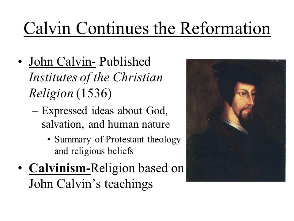 an analysis of the themes of john calvins beliefs John knox: the main themes of his  cornelis elleboogius' disputationes de tetragrammato to the analysis of his life  puritan reformed theological seminary.