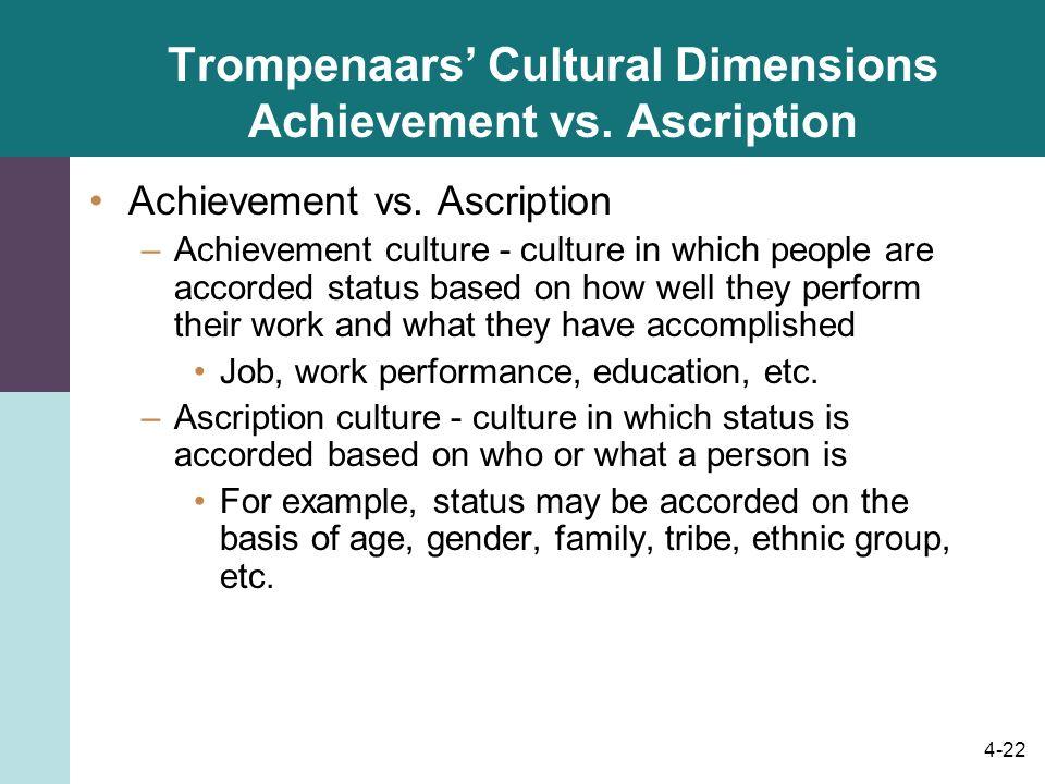 Trompenaars' Cultural Dimensions Achievement vs. Ascription