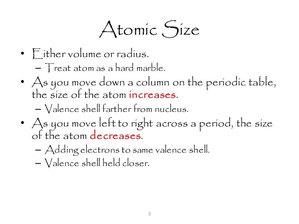 3 atomic - Periodic Table As You Move Down