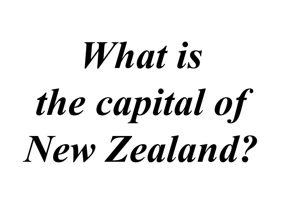 What is the capital of New Zealand