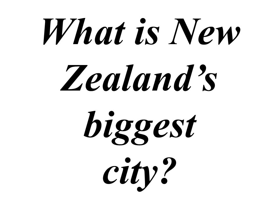 What is New Zealand's biggest city