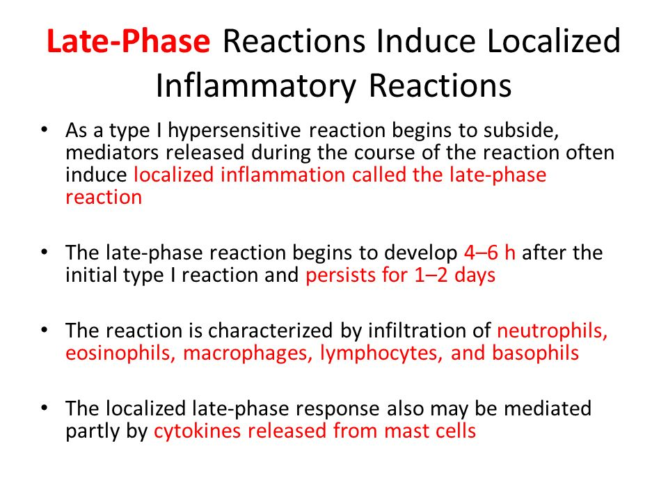Late-Phase Reactions Induce Localized Inflammatory Reactions