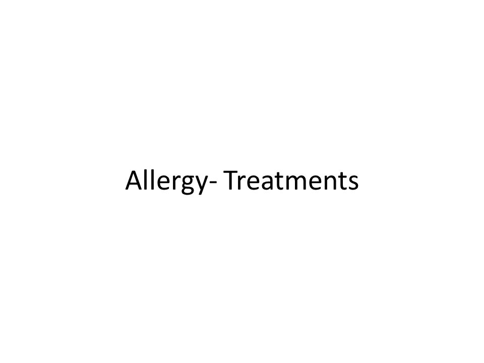 Allergy- Treatments