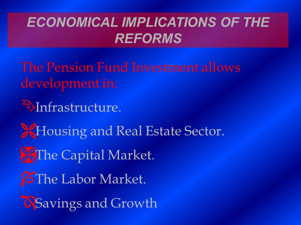 ECONOMICAL IMPLICATIONS OF THE REFORMS