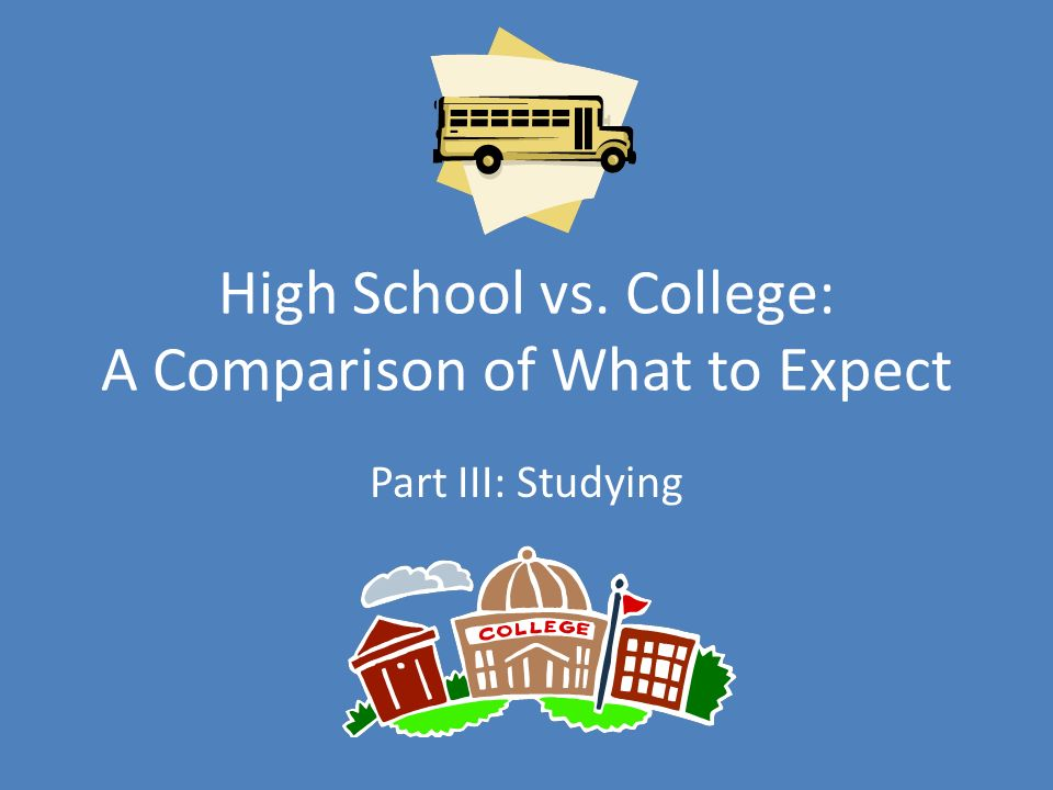 comparative essay high school vs college A good compare and contrast essay doesn't only creationism vs science high school vs college the format of the comparison and contrast essay is actually.