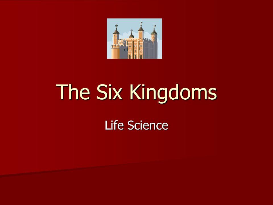 1 The Six Kingdoms Life Science
