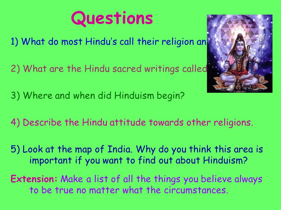 describe the hindu belief in respect Name _____ mod ____ global studies ms pojer hghs hinduism introduction: originally, the word hindu simply meant indian: it was a term invented by foreign traders to describe the.