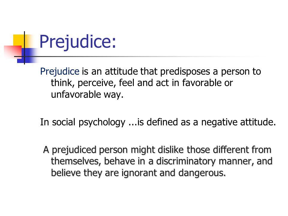 Prejudice; Disliking Others - ppt video online download