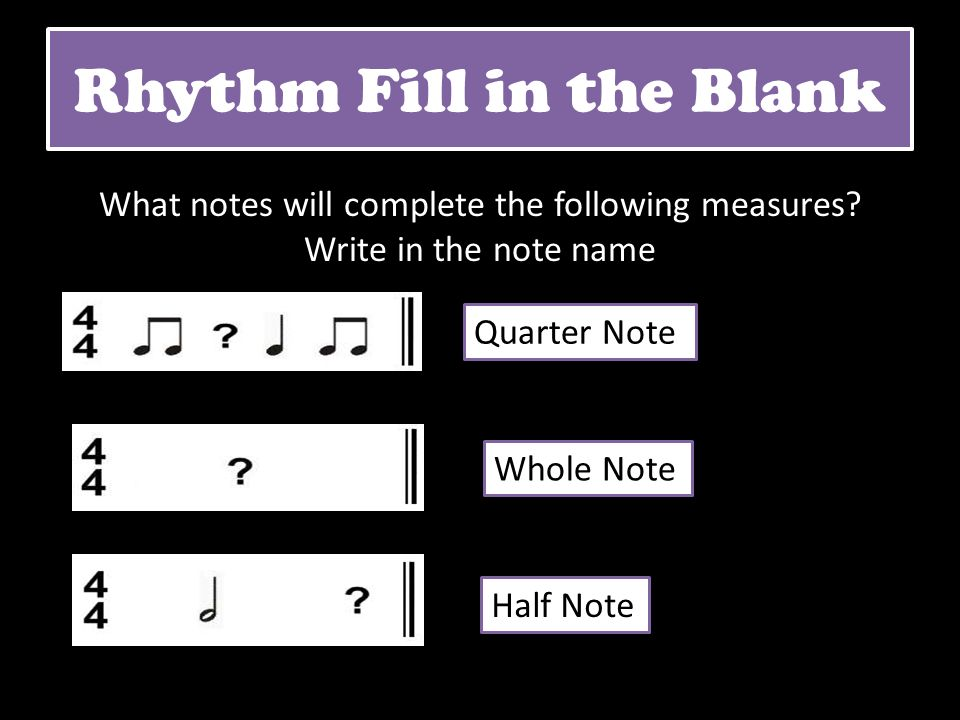 Rhythm Fill in the Blank