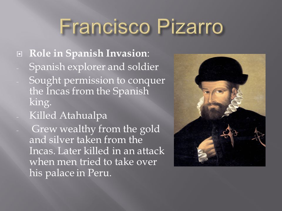 a biography of francisco pizarro and his merry men Francisco pizarro is famous as the man who destroyed the inca empire pizarro  was born about 1475 he was the son of an army captain called gonzalo pizarro .