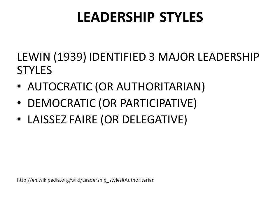 Authoritarian Democratic And Laissez Faire Leadership Styles Essay  Authoritarian Democratic And Laissez Faire Leadership Styles
